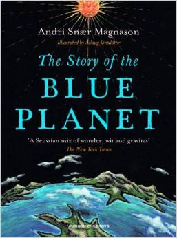 the story of the blue planet andri magnason